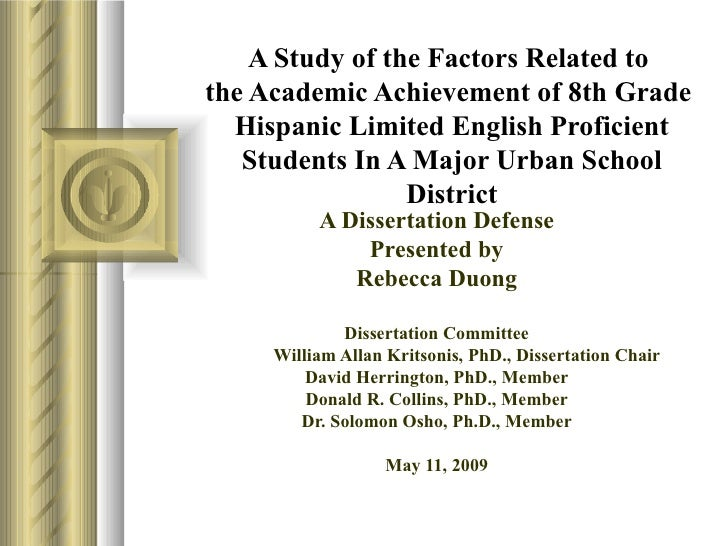 A Study of the Factors Related to  the Academic Achievement of 8th Grade  Hispanic Limited English Proficient Students In ...