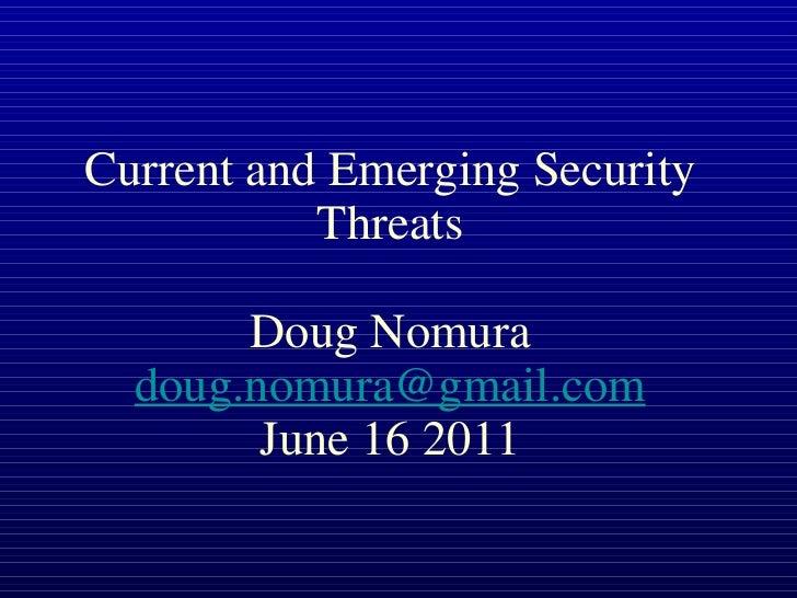 Current Emerging Threats