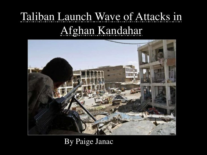 Taliban Launch Wave of Attacks in Afghan Kandahar<br />By Paige Janac<br />