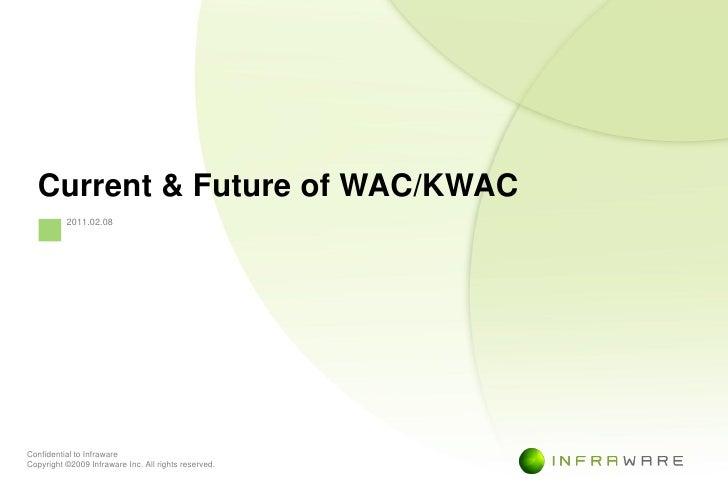 Current and Future of WAC/KWAC