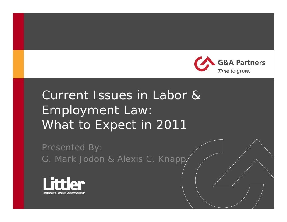 Current Issues in 2011 Labor and Employment Law