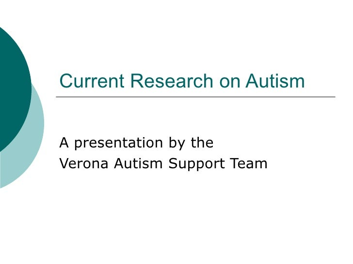 Current Research on Autism