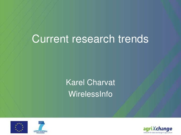 Current research trends      Karel Charvat      WirelessInfo
