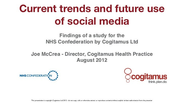 Current trends and future use          of social media                              Findings of a study for the           ...