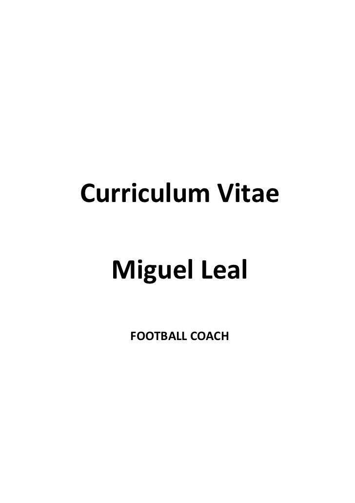 Curriculum Vitae  Miguel Leal    FOOTBALL COACH