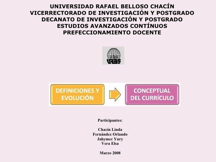 UNIVERSIDAD RAFAEL BELLOSO CHACÍN VICERRECTORADO DE INVESTIGACIÓN Y POSTGRADO DECANATO DE INVESTIGACIÓN Y POSTGRADO ESTUDI...