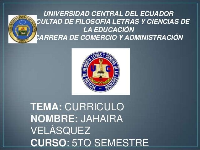 UNIVERSIDAD CENTRAL DEL ECUADORFACULTAD DE FILOSOFÍA LETRAS Y CIENCIAS DE               LA EDUCACIÓN  CARRERA DE COMERCIO ...