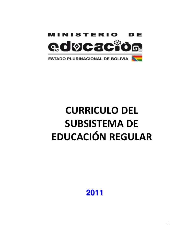 CURRICULO DEL  SUBSISTEMA DEEDUCACIÓN REGULAR     2011                    1