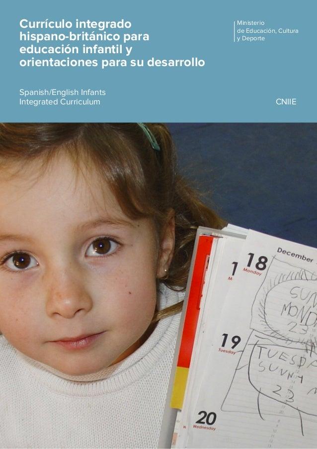 Currículo integrado  hispano-británico para Educación Infantil y orientaciones para su desarrollo