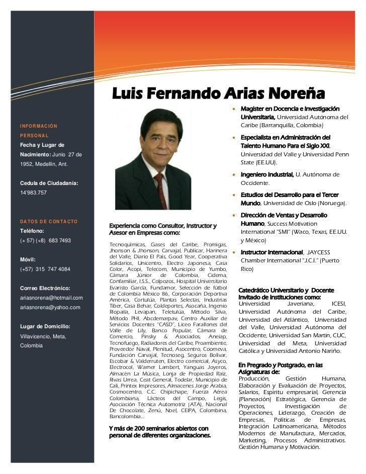 Soluciones de tecnologías de                           la información                           Luis Fernando Arias Noreña...