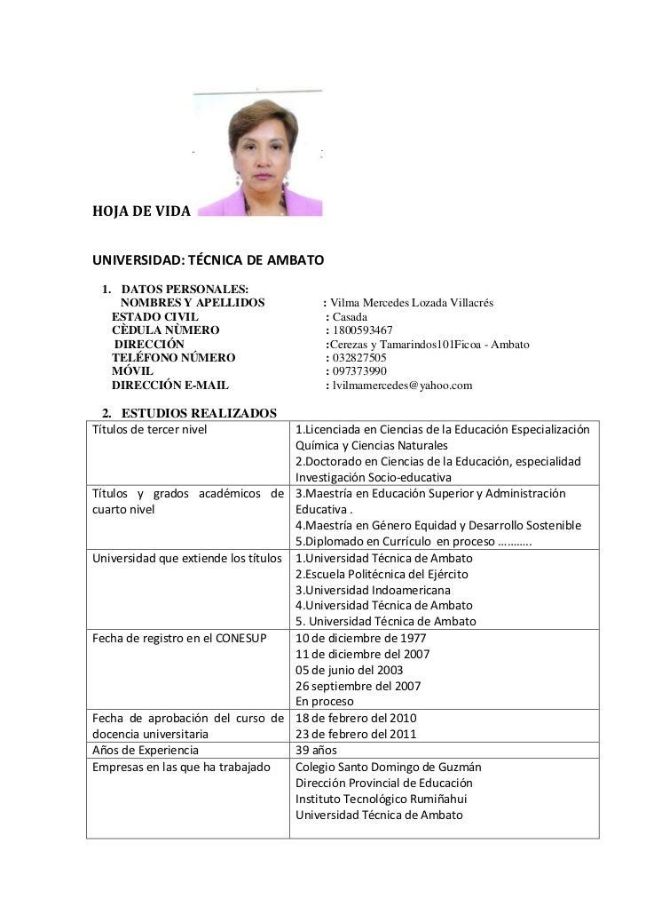 HOJA DE VIDAUNIVERSIDAD: TÉCNICA DE AMBATO 1. DATOS PERSONALES:    NOMBRES Y APELLIDOS                    : Vilma Mercedes...