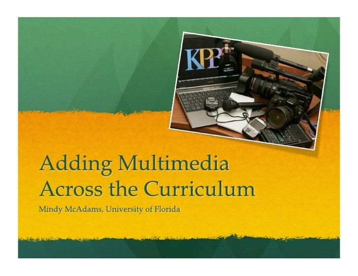Adding Multimedia to Journalism Curriculum