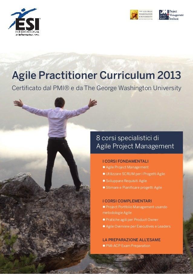 Agile Practitioner Curriculum 2013 Certificato dal PMI e da The George Washington University
