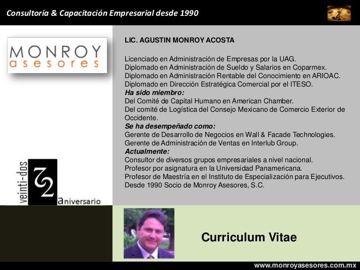 Consultoría & Capacitación Empresarial desde 1990                              LIC. AGUSTIN MONROY ACOSTA                 ...