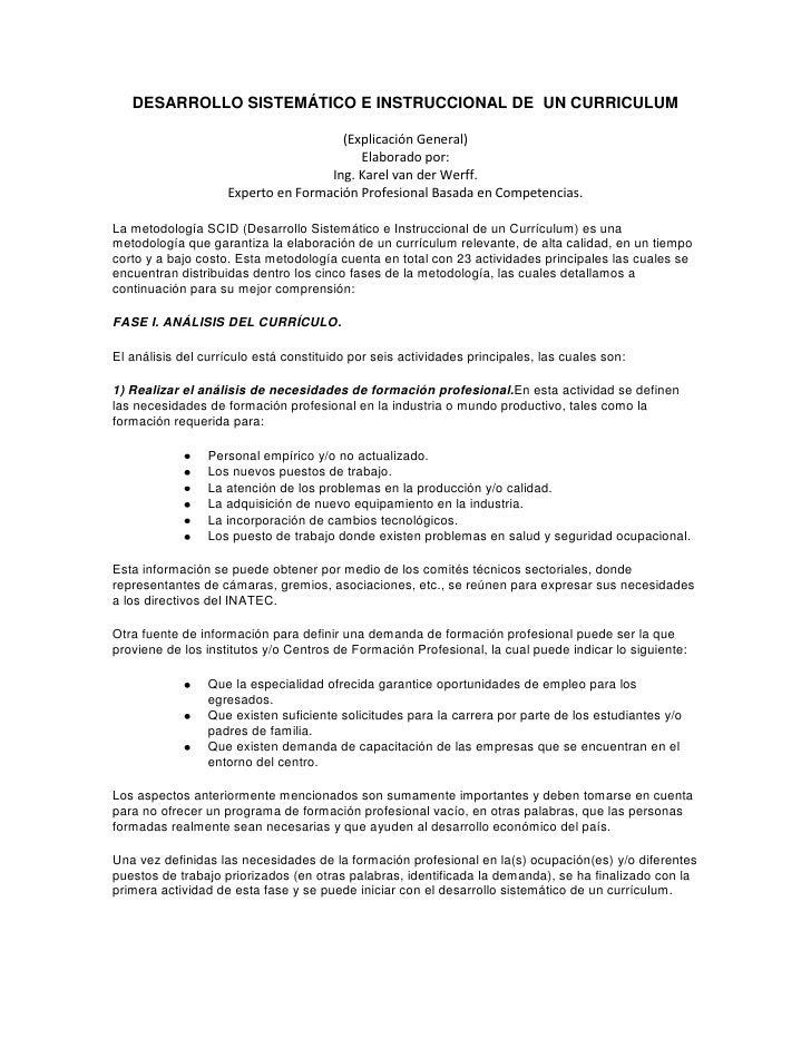 DESARROLLO SISTEMÁTICO E INSTRUCCIONAL DE UN CURRICULUM<br />(Explicación General)<br />Elaborado por:Ing. Karel van der ...