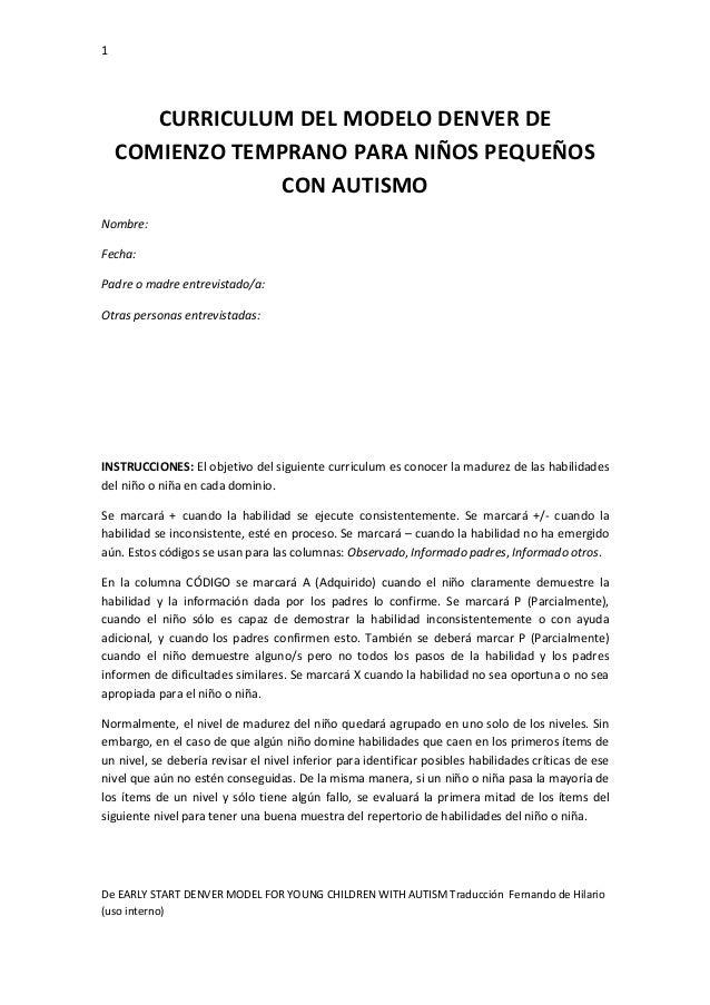 1 De EARLY START DENVER MODEL FOR YOUNG CHILDREN WITH AUTISM Traducción Fernando de Hilario (uso interno) CURRICULUM DEL M...