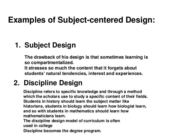subject design curriculum The technologies curriculum is written on the basis that all students will study both technologies subjects from pre-primary to the end of year 8 within design and technologies (engineering principles and systems food and fibre production food specialisations materials and technologies specialisations), students have.