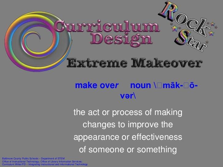 Curriculum Design Stars: Extreme Makeover Edition