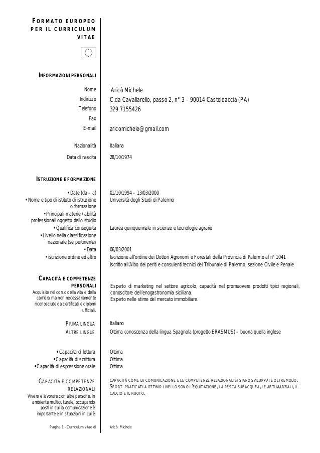 Pagina 1 - Curriculum vitae di Aricò MicheleFO R M A T O E U R O P E OP E R I L C U R R I C U L U MV I T A EINFORMAZIONI P...