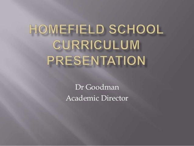 Homefield Curriculum Symposium Presentation