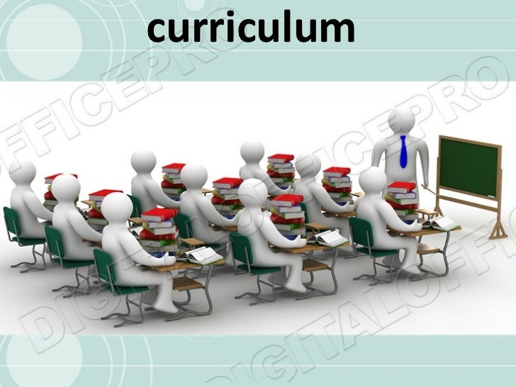 Curriculum, history and elements of curriculum
