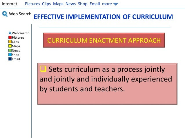 curruculum implementation The central bureaucracy set out and enforced specific procedures and regulations about, for instance, uniforms, discipline, room arrangement, and curriculum and its implementation ace provided an instant, complete, regimented world of education.