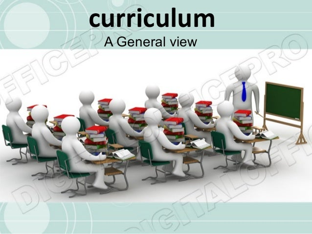Curriculum in general