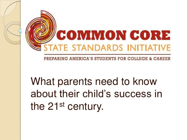 What parents need to knowabout their child's success inthe 21st century.