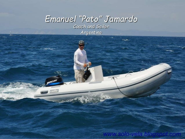 "Emanuel ""Pato"" Jamardo Coach and Sailor Argentino"