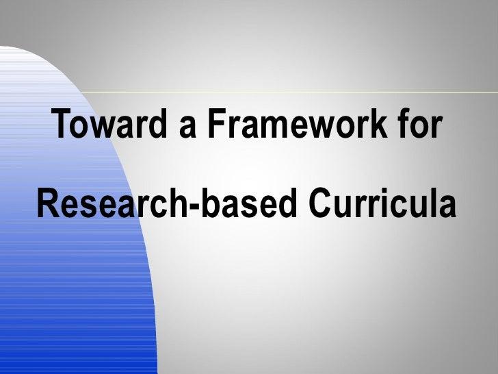 Curriculum Research Frameworks