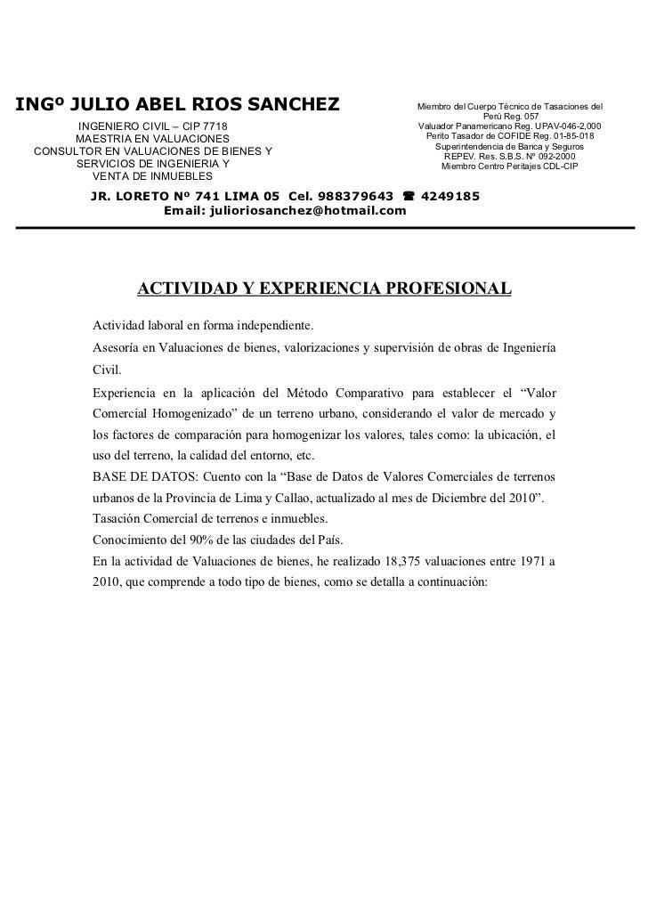 INGº JULIO ABEL RIOS SANCHEZ                                         Miembro del Cuerpo Técnico de Tasaciones del         ...