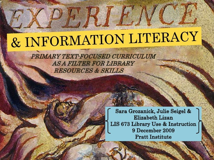 PRIMARY TEXT-FOCUSED CURRICULUM     AS A FILTER FOR LIBRARY      RESOURCES & SKILLS                     Sara Grozanick, Ju...
