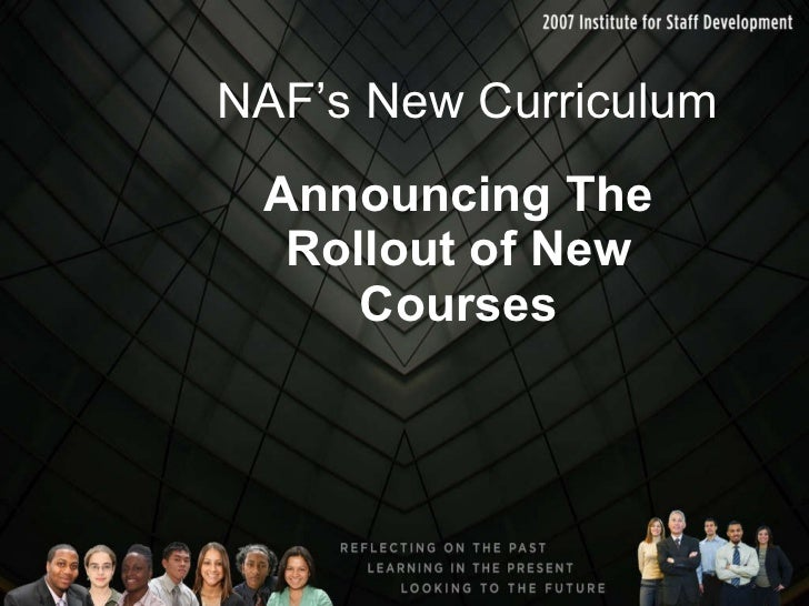 NAF's New Curriculum Announcing The Rollout of New Courses