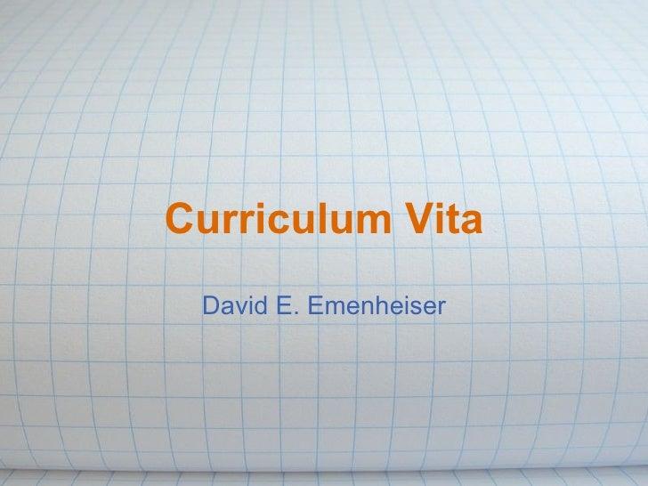 Curriculum Vita David E. Emenheiser