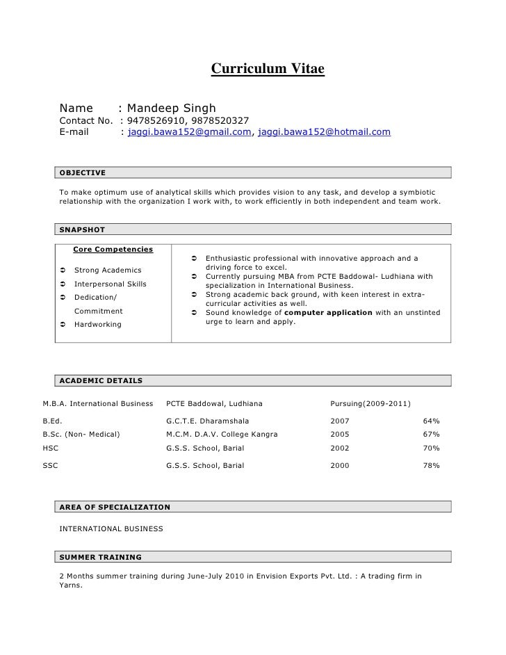 <ul><li>Curriculum Vitae</li></ul>Name      : Mandeep Singh<br />Contact No.  : 9478526910, 9878520327<br />E-mail        ...