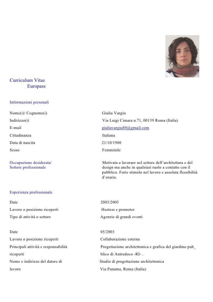 Curriculum Vitae         Europass   Informazioni personali  Nome(i)/ Cognome(i)                     Giulia Vargiu Indirizz...