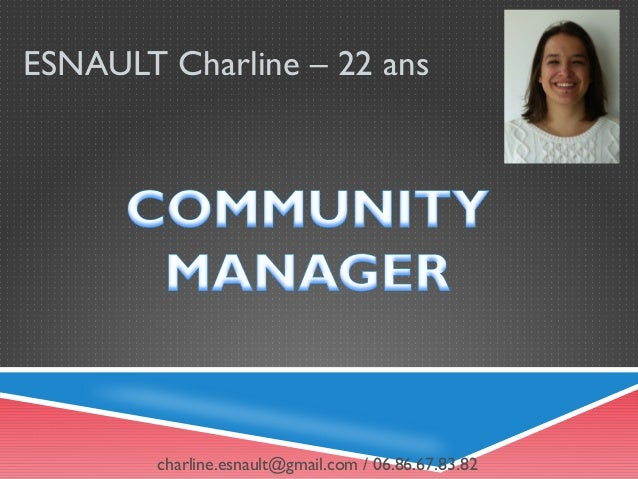 ESNAULT Charline – 22 ans charline.esnault@gmail.com / 06.86.67.83.82