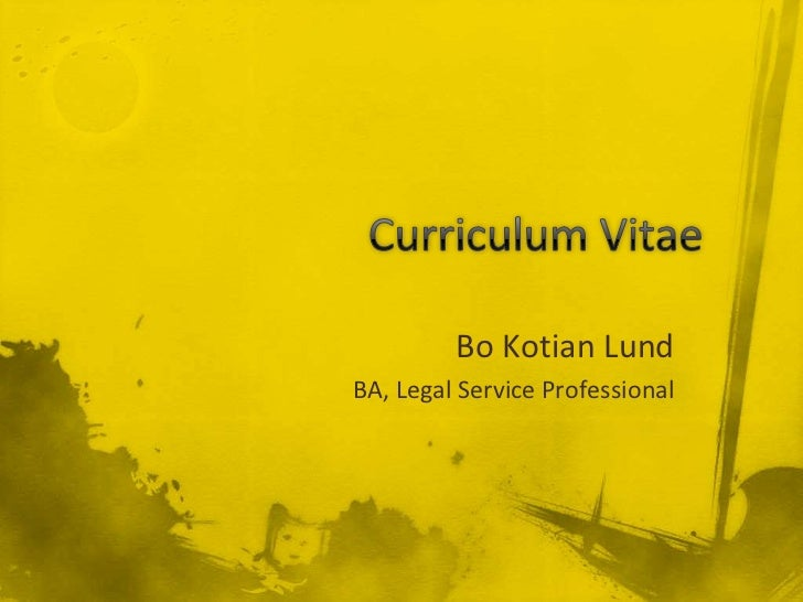 Curriculum Vitae  <br />Bo Kotian Lund<br />BA, Legal Service Professional <br />