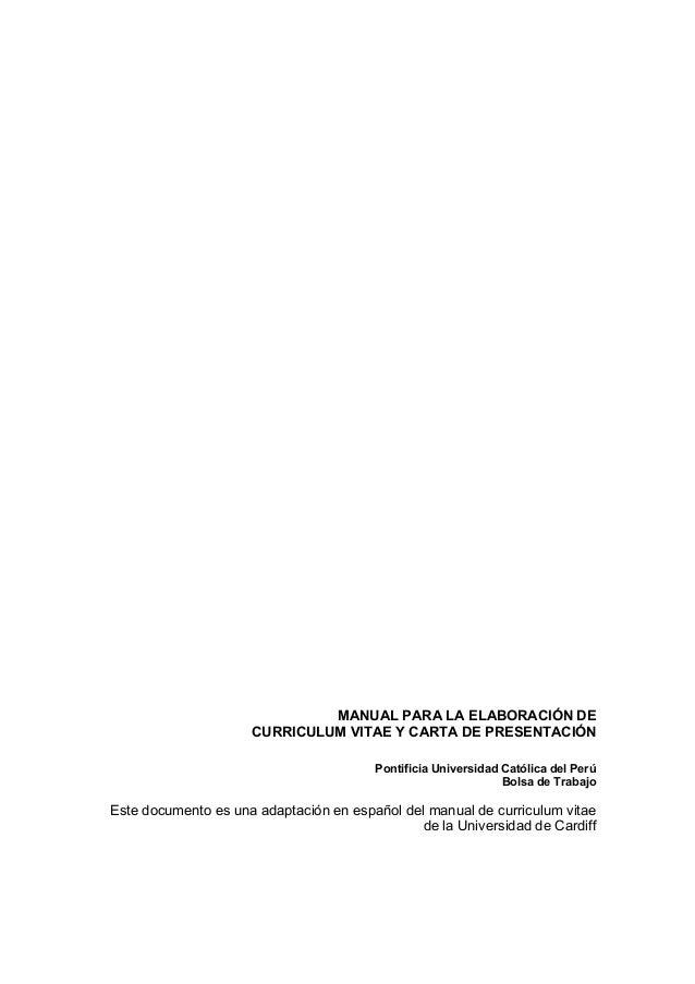 MANUAL PARA LA ELABORACIÓN DE CURRICULUM VITAE Y CARTA DE PRESENTACIÓN Pontificia Universidad Católica del Perú Bolsa de T...