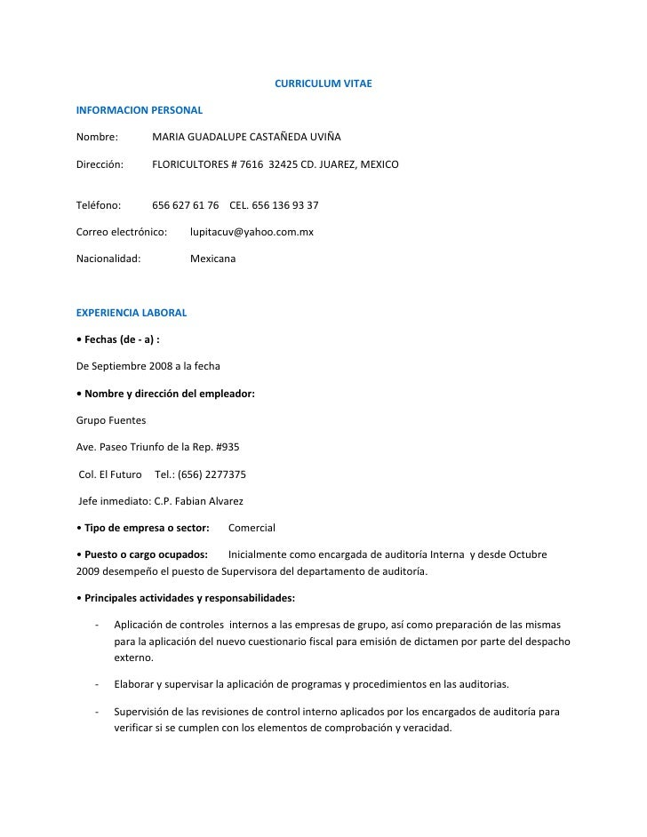 CURRICULUM VITAE  INFORMACION PERSONAL  Nombre:          MARIA GUADALUPE CASTAÑEDA UVIÑA  Dirección:       FLORICULTORES #...