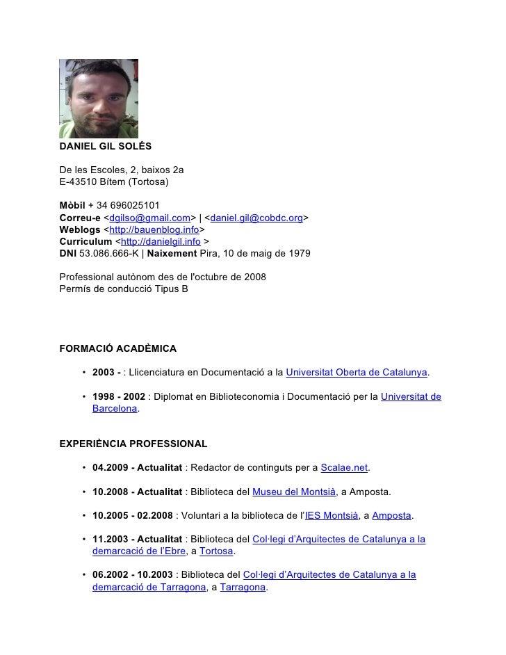 DANIEL GIL SOLÉS  De les Escoles, 2, baixos 2a E-43510 Bítem (Tortosa)  Mòbil + 34 696025101 Correu-e <dgilso@gmail.com> |...