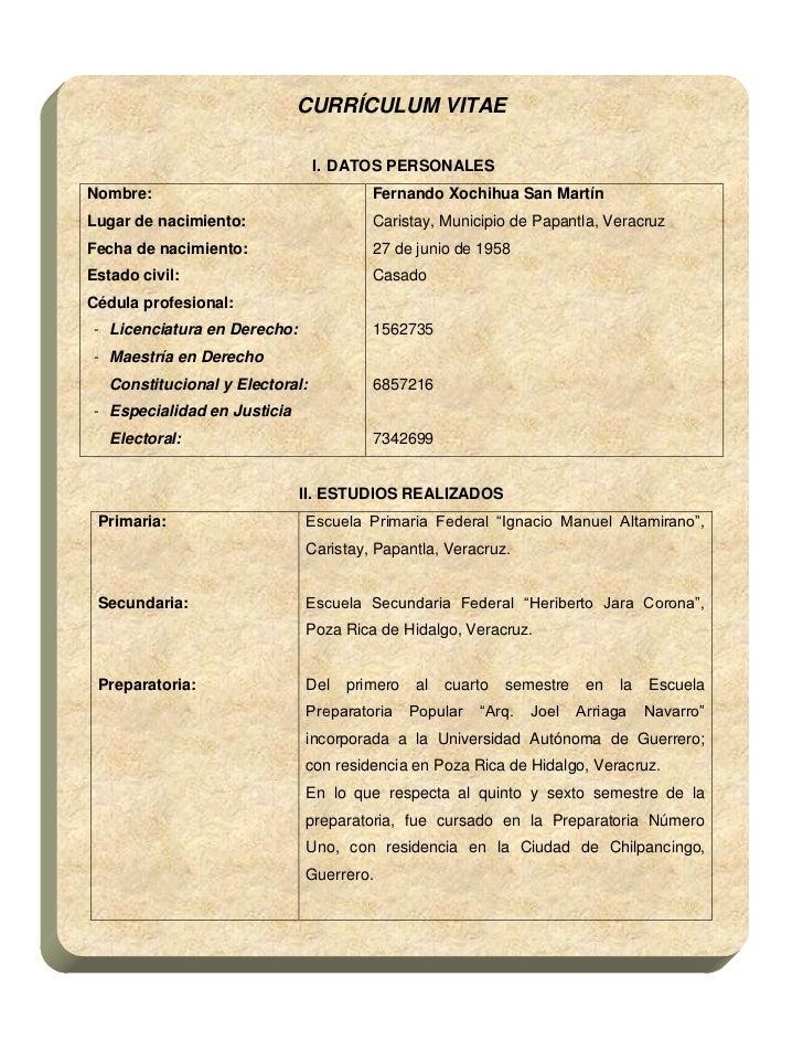 CURRÍCULUM VITAE                                 I. DATOS PERSONALESNombre:                                Fernando Xochih...