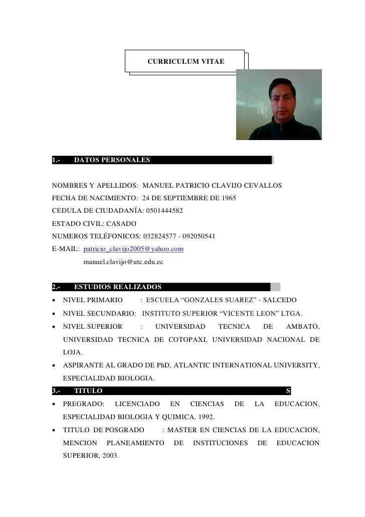 CURRICULUM VITAE1.-     DATOS PERSONALES                                            .NOMBRES Y APELLIDOS: MANUEL PATRICIO ...
