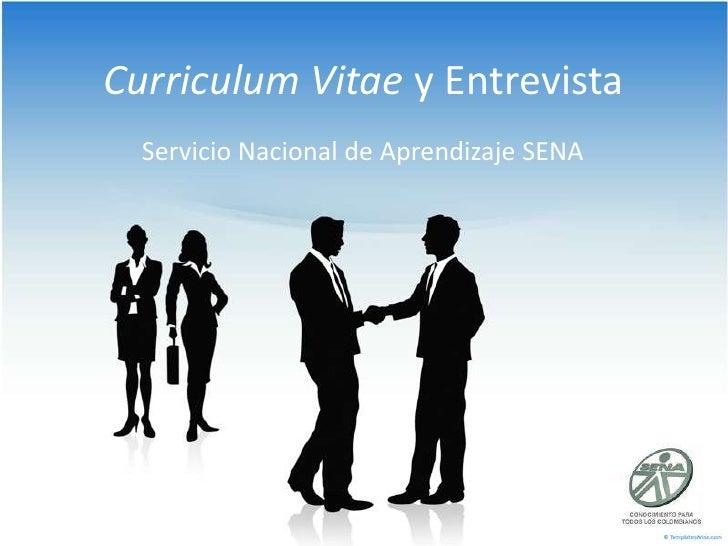 Curriculum Vitae y Entrevista<br />Servicio Nacional de Aprendizaje SENA<br />