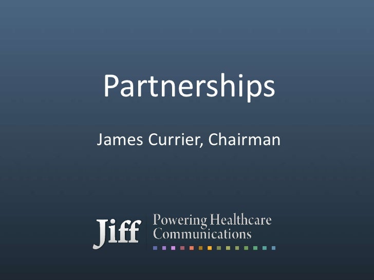 Partnerships<br />James Currier, Chairman<br />
