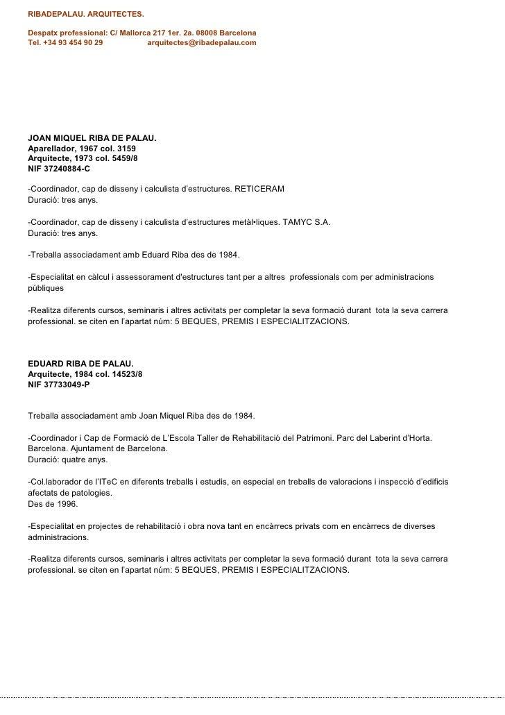 RIBADEPALAU. ARQUITECTES.Despatx professional: C/ Mallorca 217 1er. 2a. 08008 BarcelonaTel. +34 93 454 90 29           arq...