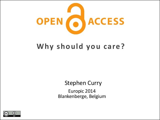 Open Access - why should you care? (Europic 2014)