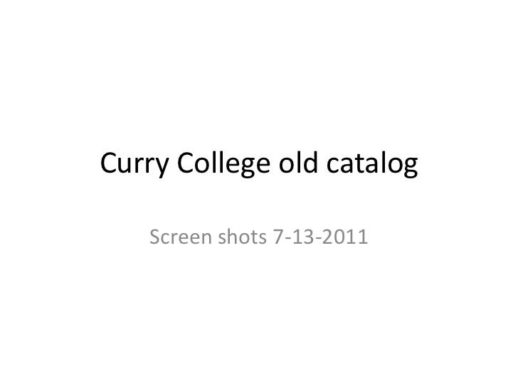 Curry College old catalog<br />Screen shots 7-13-2011<br />