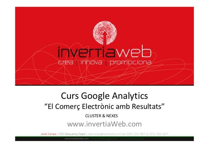 Curs 2012 Google Analytics a NEXES
