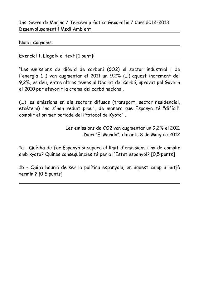 Ins. Serra de Marina / Tercera pràctica Geografia / Curs 2012-2013Desenvolupament i Medi AmbientNom i Cognoms:Exercici 1. ...
